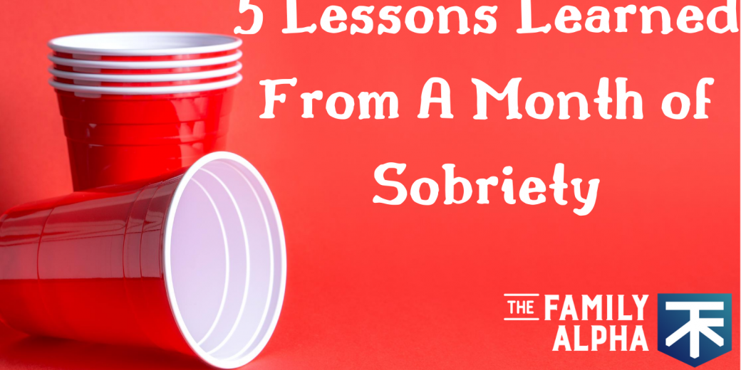 5 Lessons from 1 Month Without Alcohol